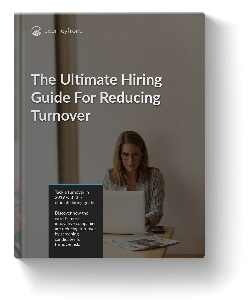 The Ultimate Hiring Guide for Reducing Turnover
